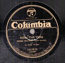 10g5.  Ethel Waters - Shake That Thing & No Man's Mamma - Columbia 14116-D