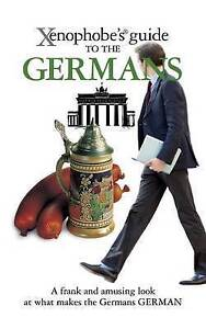 XENOPHOBES GUIDE TO THE GERMANS paperback book