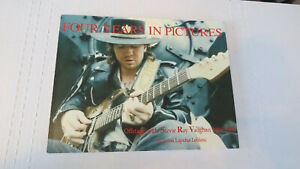 Four Years in Pictures: Offstage with Stevie Ray Vaughan 1986 - 1990 signed book
