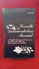 1979 CORVETTE DOCUMENTATION MANUAL C3 79 *PRESERVE YOUR CORVETTE'S HISTORY