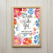 Am Ende Wird Alles Gut Kunstdruck A4 Spruch Blumen Shabby Chic Geschenk Wandbild