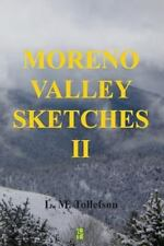 Moreno Valley Sketches: Moreno Valley Sketches II : Micro-Fiction Set in...