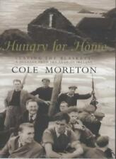 Hungry for Home: Leaving the Blaskets - A Journey from the Edge .9780670880126