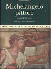 MICHELANGELO PITTORE OPERA COMPLETA RIZZOLI 1966 CLASSICI DELL'ARTE 1