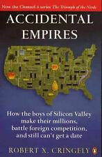 Accidental Empires: How the Boys of Silicon Valley Make Their Millions, Battle F