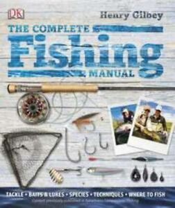 The Complete Fishing Manual Gilbey, Henry VeryGood