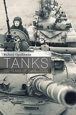 Tanks: 100 Years of Evolution by Richard M. Ogorkiewicz (Hardback, 2015)