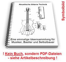 Akustische Gitarre selbst bauen - Saiteninstrumente Patente Patentschriften
