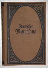 Deutscher Minnesang. Lieder a.d.12.-14.Jh. Übertragen von Bruno Obermann.Um 1900