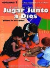 La Guia Completa para Jugar Junto a Dios Vol. 2 : 14 Presentaciones para el...