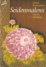 Seidenmalerei. Grundtechniken. (GERMAN LANGUAGE) #L64