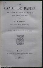 BISHOP : En Canot de Québec au Golfe du Mexique, 2500 milles aviron - Plon 1879
