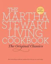 The Martha Stewart Living Cookbook : The Original Classics by Martha Stewart Li…