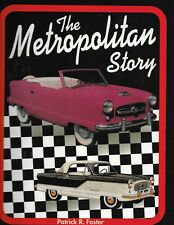 The Metropolitan Story- GREAT NEW BOOK Signed by the Author