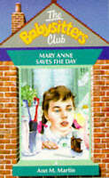 The Babysitters Club #4 MARY ANNE SAVES THE DAY, Ann M Martin, Used; Good Book