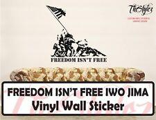 Freedom Isn't Free - Iwo Jima Soldiers & Flag Vinyl Wall Sticker
