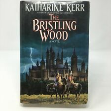 The Bristling Wood by Katherine Kerr (1989, Hardcover, Very Good, 1st Edition)