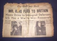 TORONTO GLOBE AND MAIL NEWSPAPER 1941 WORLD WAR 2. KING - CHURCHILL - ROOSEVELT