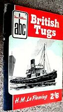 IAN ALLAN ABC OF BRITISH TUGS / H M Le Fleming (1956 FIRST EDITION)