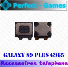 Samsung galaxy S9 Plus G965 HP haut parleur enceinte écouteur son ear speaker