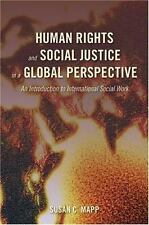 Human Rights and Social Justice in a Global Perspective: An Introduction to
