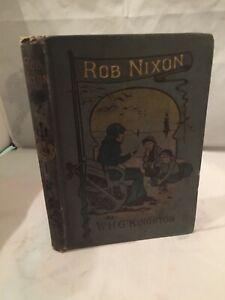 Rob Nixon, The Old White Trapper: A Tale Of Central Britsh North America