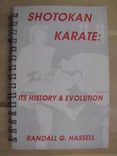 Shotokan karate: Its history and evolution by Hassell, Randall G