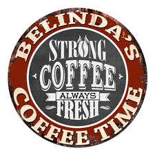 CWCT-0305 BELINDA'S COFFEE TIME Chic Tin Sign Decor Gift Ideas