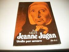PAUL MILCENT-JEANNE JUGAN-UMILE PER AMARE-ELLE DI CI 1989 BUONISSIMO!!