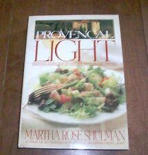 Provencal Light by Martha Rose Shulman HC/DJ