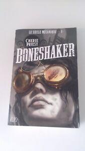 Cherie Priest - Boneshaker(Le Siècle mécanique, Tome 1) - Eclipse