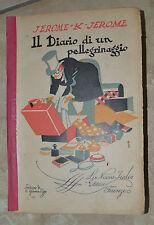 JEROME K.-IL DIARIO DI UN PELLEGRINAGGIO +H.G WELLS - I PREDONI DEL MARE 1929 TT