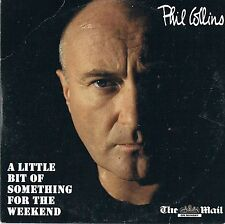 PHIL COLLINS - A LITTLE BIT OF SOMETHING FOR THE WEEKEND =PROMO CD =TRACKS BELOW