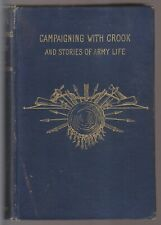 1890 BOOK - CAMPAIGNING WITH CROOK AND STORIES OF ARMY LIFE - CAPT. CHARLES KING