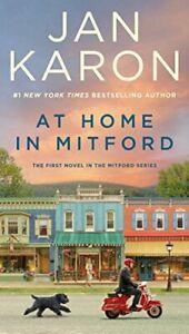 At Home in Mitford: 1 (Mitford Novel), Karon, Jan, Very Good, Mass Market Paperb
