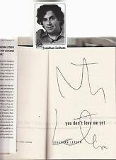 JONATHAN LETHEM-YOU DON'T LOVE ME YET-SIGNED LIKE NEW 1ST 2007 HB/J COMICSEX GEM
