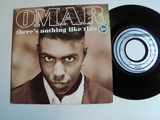 """OMAR : There's nothing like this 7"""" 45T 1991 Holland TALKIN LOUD PHILIPS 868 288"""