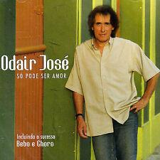 NEW - So Pode Ser Amor by Jose, Odair