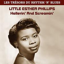 CD Trésors du Rhythm N Blues - Little Esther Phillips : Hollerin' And Screamin'