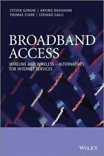 Broadband Access : Wireline and Wireless - Alternatives for Internet Services...
