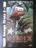 Redneck #1 - Image First - May 2018 - Image Comics # 12D75