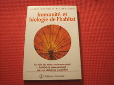 Gilbert ALTENBACH/Boune LEGRAIS: Immunité et biologie de l'habitat