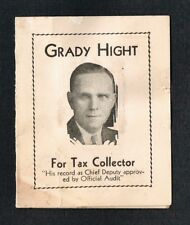 1915 Grady Hight For Tax Collector SEWING NEEDLE Give-Away Political FREE Ship