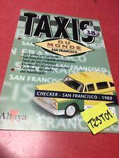 fascicule N° 38 Checker San Francisco 1980 , Taxis du monde collection Altaya
