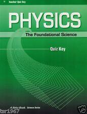 A Beka Physics The Foundational Science Teacher Quiz Key - 12th Grade