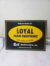 VINTAGE LOYAL FARM EQUIPMENT METAL SIGN SEED FEED GAS OIL BARN DEALER ALUMINIUM