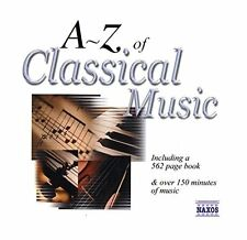 NEW A to Z of Classical Music (3rd Extended Edition) (Audio CD)