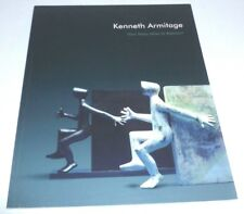 Kenneth Armitage - How many miles to Babylon?   2016 ART EXHIBITION CATALOGUE