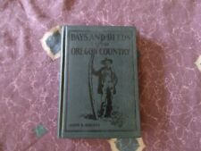 Day and Deeds in the Oregon Country 1928 Horner *Excellent* *Worldwide*