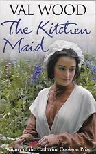 The Kitchen Maid by Val Wood - New Paperback Book